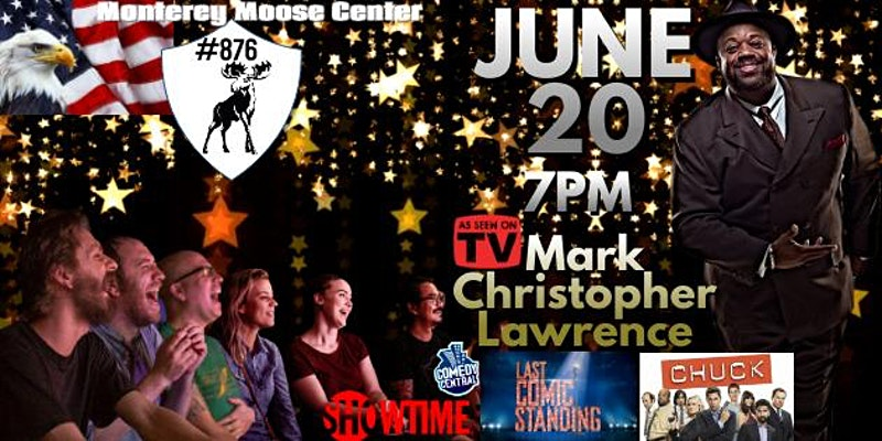 Tickle your Bones by Attending Monterey Stand-up Comedy Night Starring Mark Christopher Lawrence