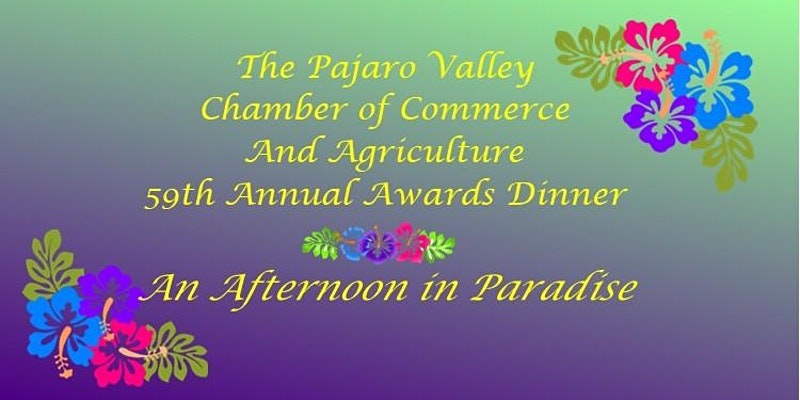 Pajaro Valley Chamber of Commerce 59th Annual Awards Dinner